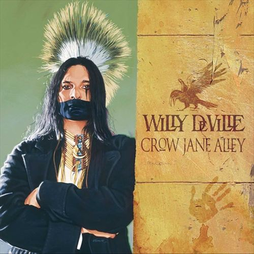 Willy DeVille – Crow Jane Alley