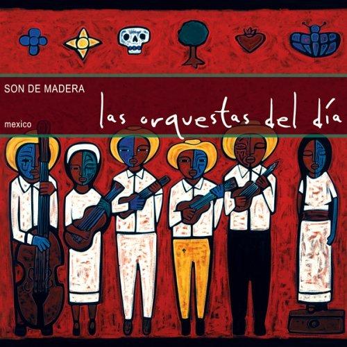 Son de Madera – Las Orchestas del Día